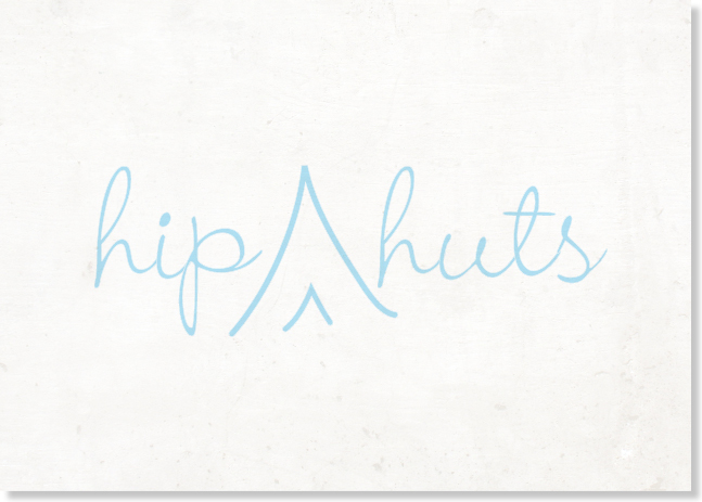 Hip Huts