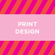 Print Design—If it can be printed, we can design it!